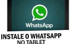 Como fazer baixar WhatsApp para Tablet